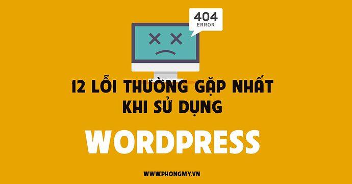12-LOI-THUONG-GAP-KHI-SU-DUNG-WORDPRESS-1